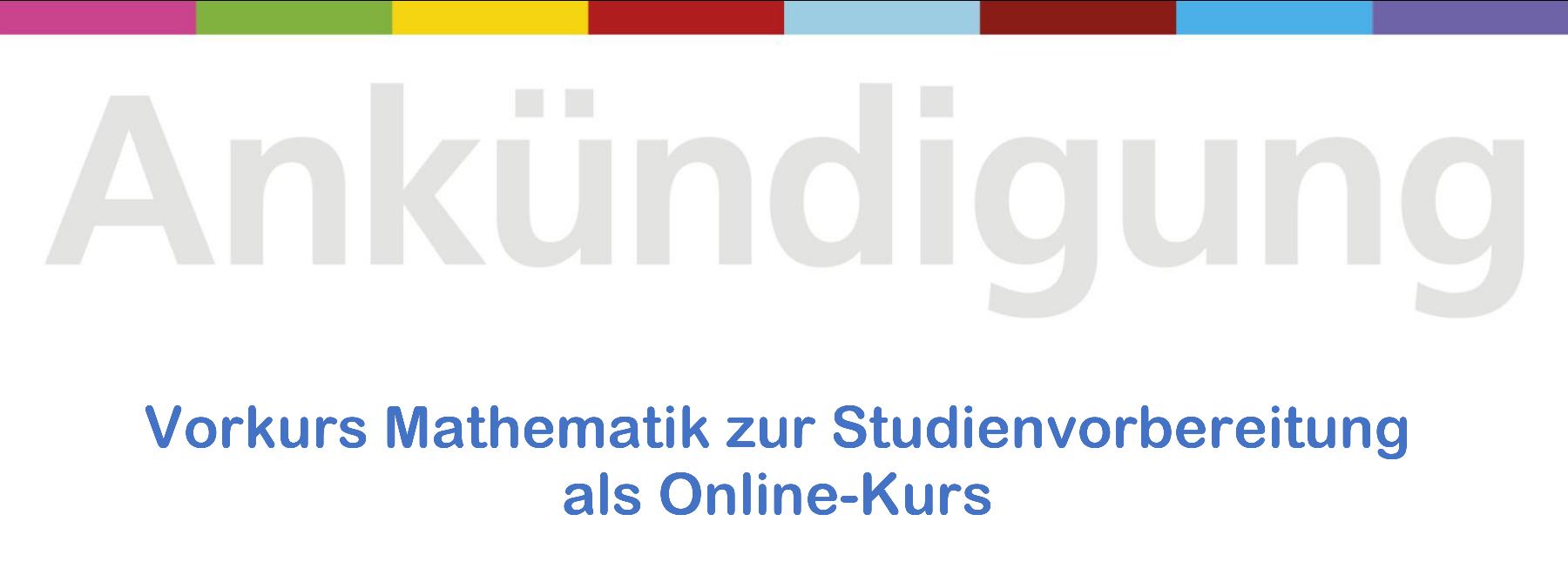 Vorkurs Mathematik zur Studienvorbereitung als Online-Kurs