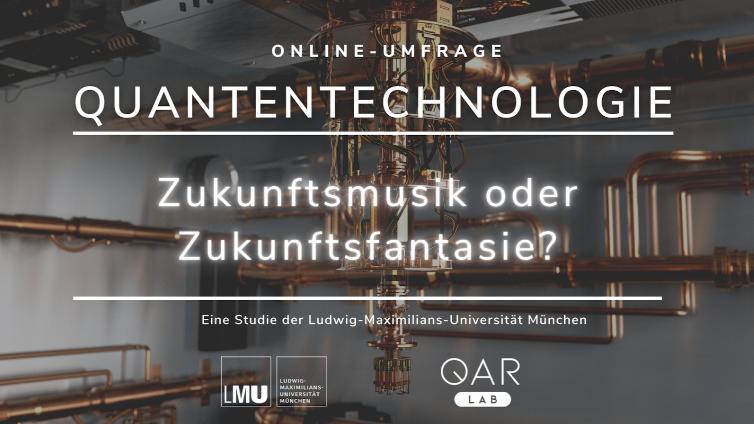 Online-Umfrage – Quantentechnologie: Zukunftsmusik oder Zukunftsfantasie?